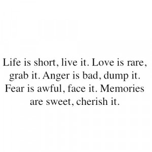 Wise words about life, love, fear, memories