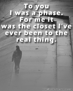 ... phase, for me it was the closet I've ever been to the real thing