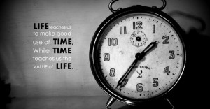 Quote and value of LIFE and TIME Quote on value of life and time ...