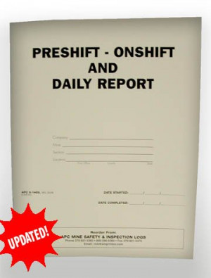 ... Safety Inspection Books:APC 6-1489 Pre-Shift/On-Shift & Daily Report