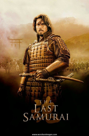 The Last Samurai Movie Quotes