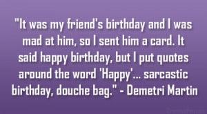 sarcastic birthday quotes