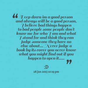 8967-deep-down-im-a-good-person-and-always-will-be-a-good-person.png