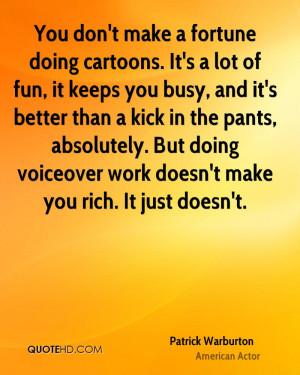 Patrick Warburton Quotes