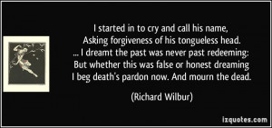 started in to cry and call his name, Asking forgiveness of his ...