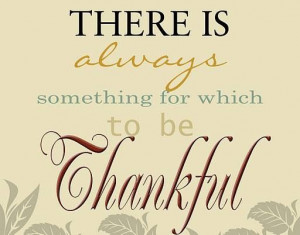 Always be grateful for what you got