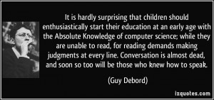 children should enthusiastically start their education at an early age ...