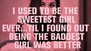 Quotes About Being Bad Girl