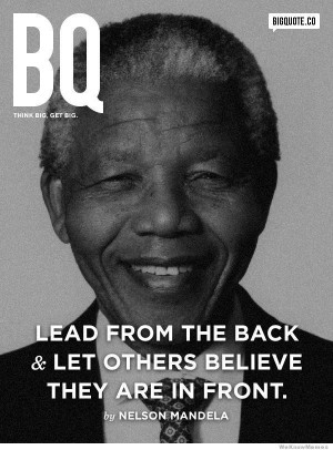 nelson mandela quotes lead from the back Nelson Mandela Quotes – Top