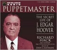 Puppetmaster The Secret Life of J Edgar Hoover