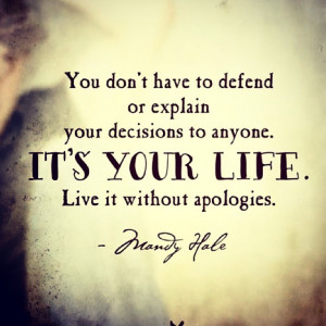 QOTD #mandyhale #quote #life #defence #mylife #yourlife #love #choices ...