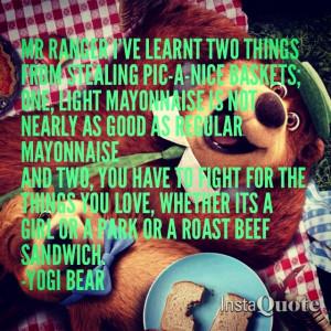 Love this quote! -yogi bear