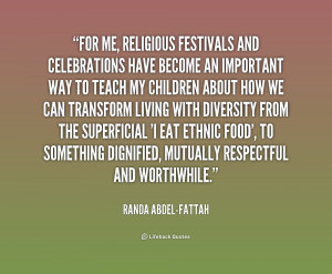 quote-Randa-Abdel-Fattah-for-me-religious-festivals-and-celebrations ...