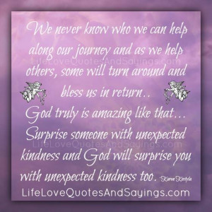 God Will Surprise You With Unexpected Kindness.