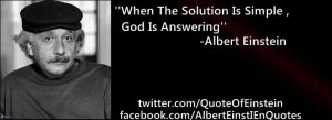 """Is Simple God Is Answering """" - Albert Einstein ~ Religion Quote"""