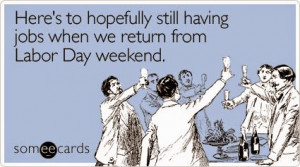 funny labor day quotes wishes messages 2014 funny labor day