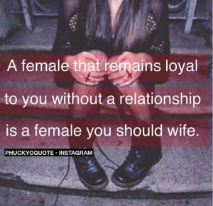 Loyal Girlfriend Quotes