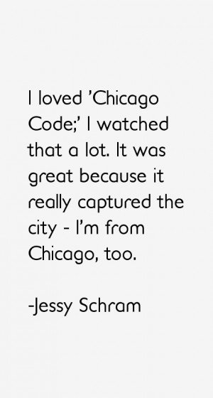 Jessy Schram Quotes amp Sayings