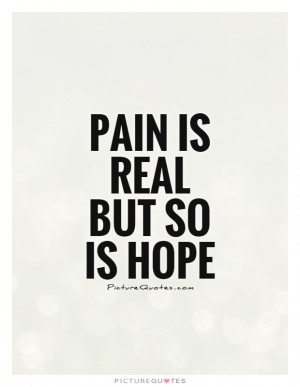 Hope Quotes Pain Quotes