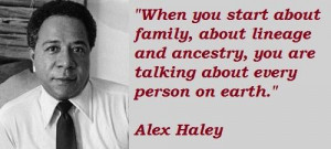 Alex haley famous quotes 5