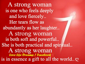 Tough Women Quotes A strong woman is one