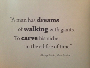 Walt Disney quote, Mary Poppins