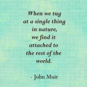 John Muir quoteHiking Backpacks, John Muir Nature, John Muir Quotes ...