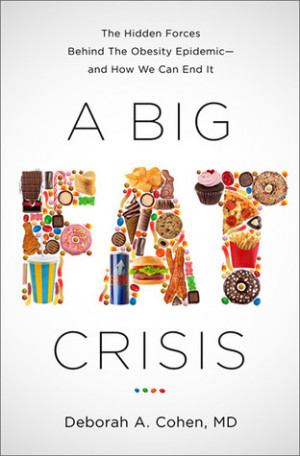 ... Hidden Forces Behind the Obesity Epidemic and How We Can End It