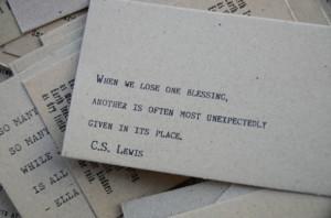 It's so, so true. C.S. Lewis always brings it, doesn't he? :)