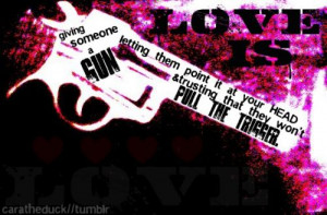 love tumblr gun trust heart love tumblr gun trust heart quote love ...