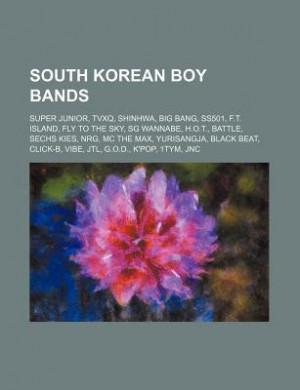 South Korean Boy Bands: Super Junior, Shinhwa, Tvxq, Big Bang, 2pm ...