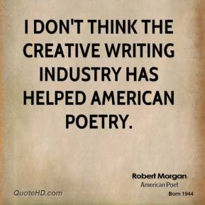 robert-morgan-soldier-i-dont-think-the-creative-writing-industry-has ...