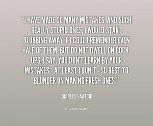 File Name : quote-Charles-Saatchi-i-have-made-so-many-mistakes-and ...