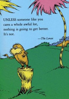 Wise words from Dr. Seuss. More