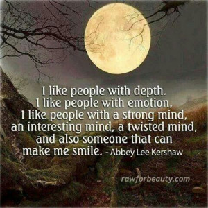 Strength, depth & a twisted mind :-)