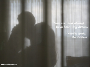 you-are-and-always-have-been-my-dream-nicholas-sparks