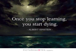 Albert Einstein Quotes Learning Quotes Dying Quotes