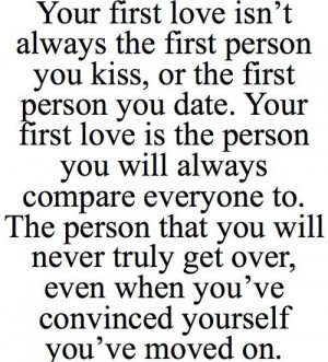 Your First Love Isn't Always The Person You Kiss