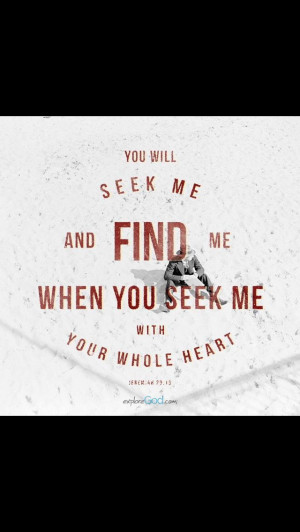 Seek and you will find.