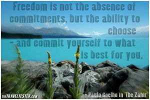 Freedom Is Not The Absence Of Commitments But The Ability To Choose ...