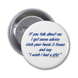 If You Talk About Me Button