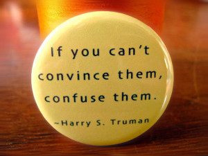 ... convince them confuse them harry s truman road sign funny quote jpg