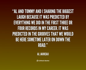 quote-Al-Jarreau-al-and-tommy-and-i-sharing-the-20530.png