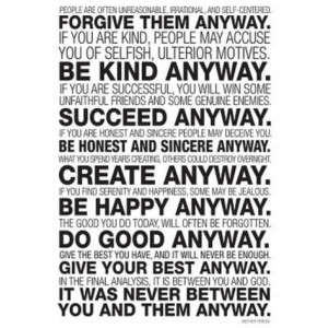 Mother teresa quote do good anyway wallpapers
