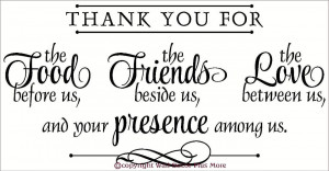 Love U Friend Quotes Thank you for food, friends,
