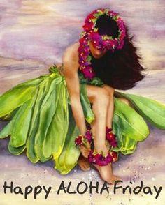 ... aloha hawaii hawaiian girls hawaii aloha happy aloha aloha friday