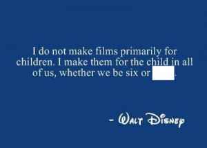 Complete this Walt Disney's quote