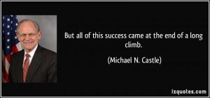 More Michael N. Castle Quotes
