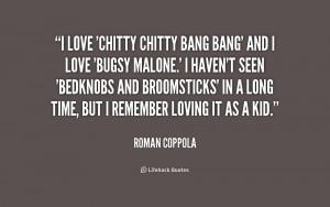 quote-Roman-Coppola-i-love-chitty-chitty-bang-bang-and-223865.png