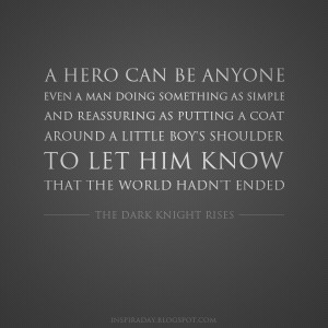 Quote from The Dark Knight Rises ( Inspiraday )